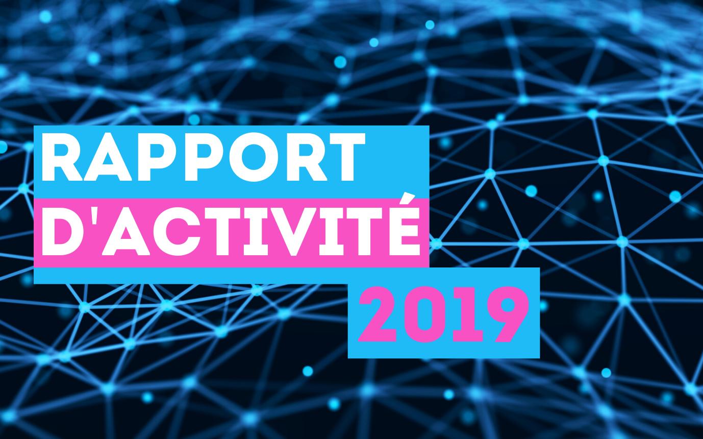 Rapport d'activité 2019 téléchargeable